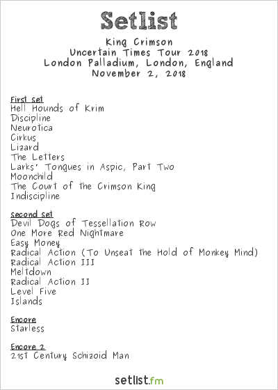 King Crimson Setlist London Palladium, London, England, Uncertain Times Tour 2018