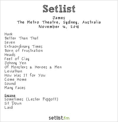 James Setlist The Metro Theatre, Sydney, Australia 2018