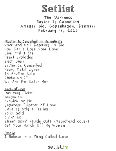 The Darkness Setlist Amager Bio, Copenhagen, Denmark 2020, Easter Is Cancelled