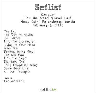 Kadavar Setlist Mod, Saint-Petersburg, Russia 2020, For the Dead Travel Fast