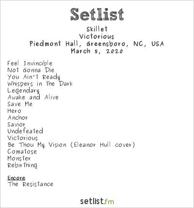 Skillet Setlist Piedmont Hall, Greensboro, NC, USA 2020, Victorious
