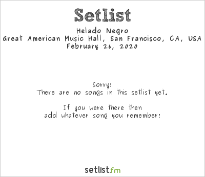 Helado Negro at Great American Music Hall, San Francisco, CA, USA Setlist