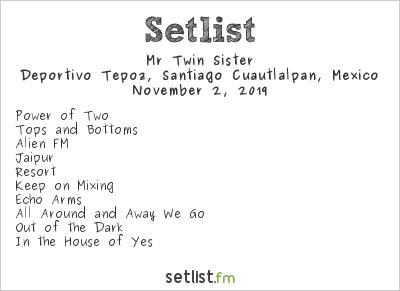 Mr Twin Sister at RadioBosque 2019 Setlist