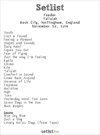 Feeder Setlist Rock City, Nottingham, England 2019, Tallulah