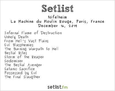 Nifelheim Setlist La Machine du Moulin Rouge, Paris, France 2019