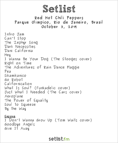 Red Hot Chili Peppers Setlist Rock in Rio 2019 2019