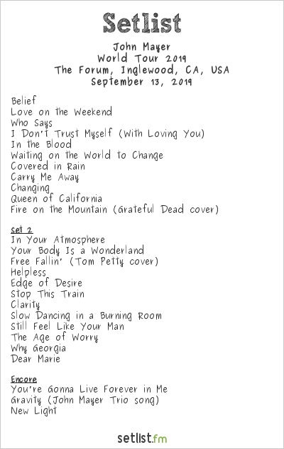 John Mayer Setlist The Forum, Inglewood, CA, USA, World Tour 2019