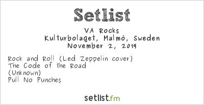 VA Rocks Setlist Kulturbolaget, Malmö, Sweden 2019