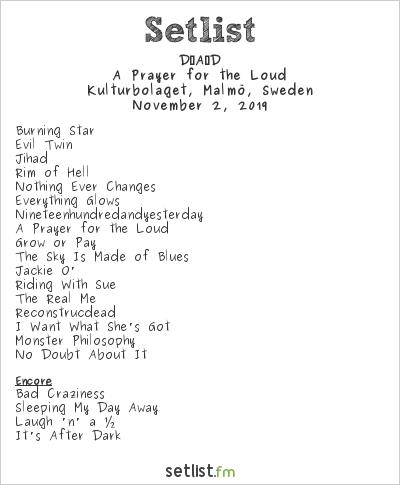 D-A-D Setlist Kulturbolaget, Malmö, Sweden 2019, A Prayer for the Loud