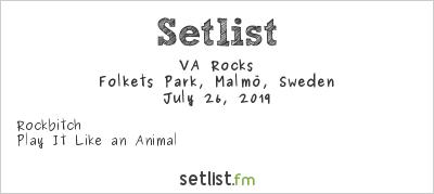 VA Rocks Setlist Folkets Park, Malmö, Sweden 2019