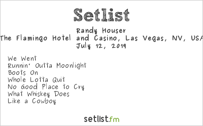 Randy Houser Setlist The Flamingo Hotel and Casino, Las Vegas, NV, USA 2019