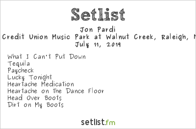 Jon Pardi Setlist Coastal Credit Union Music Park at Walnut Creek, Raleigh, NC, USA 2019