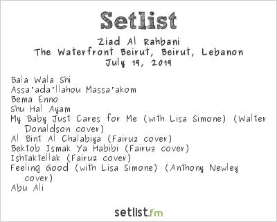 Ziad Al Rahbani at The Waterfront Beirut, Beirut, Lebanon Setlist