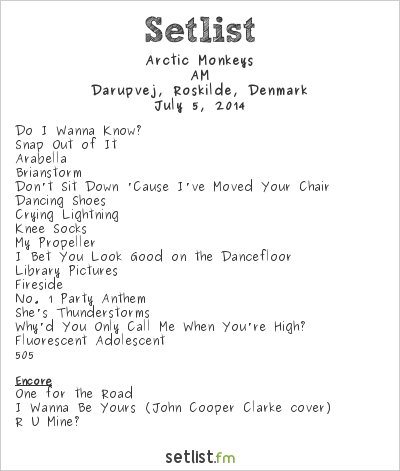 Arctic Monkeys Setlist Roskilde Festival 2014 2014, AM Tour