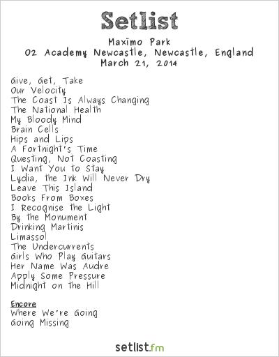 Maxïmo Park Setlist O2 Academy Newcastle, Newcastle, England 2014
