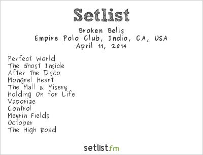 Broken Bells Setlist Coachella Festival 2014 2014