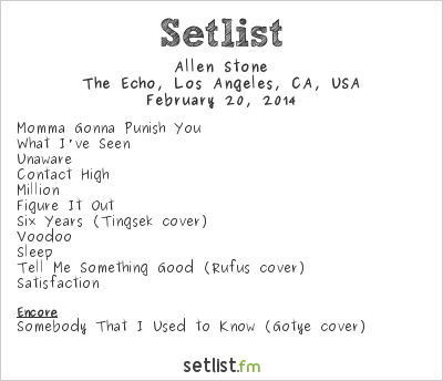 Allen Stone Setlist The Echo, Los Angeles, CA, USA 2014