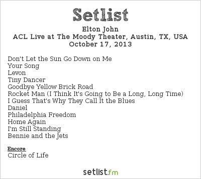 Elton John Setlist The Moody Theater, Austin, TX, USA 2013, The Million Dollar Piano
