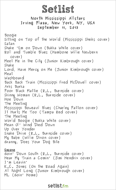 North Mississippi Allstars Setlist Irving Plaza, New York, NY, USA 2013
