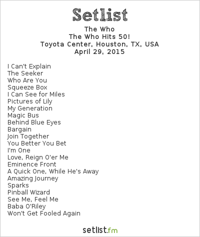 The Who Setlist Toyota Center, Houston, TX, USA 2015, The Who Hits 50!