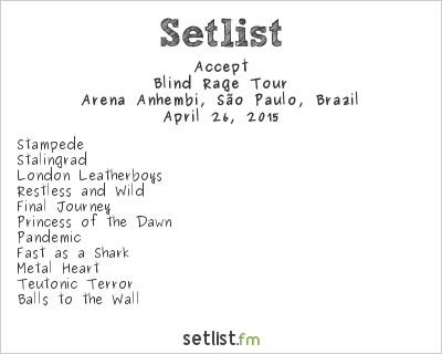 Accept Setlist Monsters of Rock Brazil 2015, Blind Rage Tour 2015