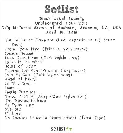 Black Label Society Setlist City National Grove of Anaheim, Anaheim, CA, USA, Unblackened Tour 2015
