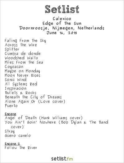 Calexico Setlist Doornroosje, Nijmegen, Netherlands 2015, Edge of the Sun