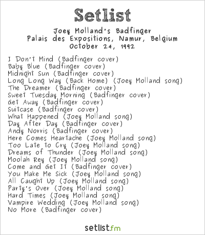 Joey Molland's Badfinger Setlist Belgian Beatles Convention 1992 1992