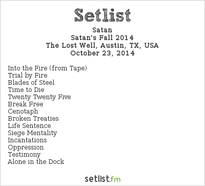 Satan Setlist The Lost Well, Austin, TX, USA 2014