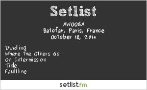 Awooga Setlist Batofar, Paris, France 2014