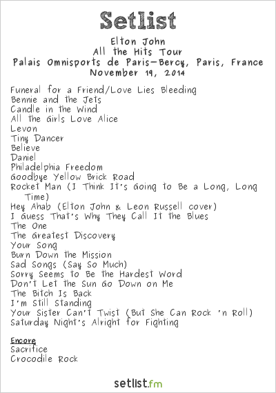 Elton John Setlist Palais Omnisports de Paris-Bercy, Paris, France 2014, Follow the Yellow Brick Road