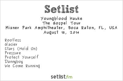 Youngblood Hawke Setlist Mizner Park Amphitheatre, Boca Raton, FL, USA 2014, The Gospel Tour