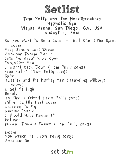 Tom Petty and the Heartbreakers Setlist Viejas Arena, San Diego, CA, USA 2014, Hypnotic Eye