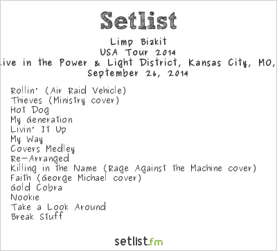 Limp Bizkit Setlist KC Live in the Power & Light District, Kansas City, MO, USA, USA Tour 2014