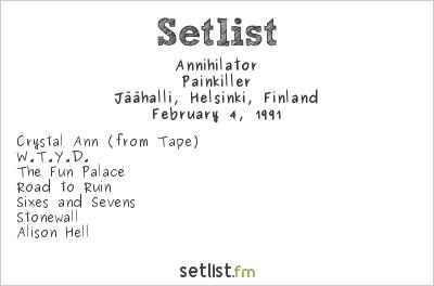 Annihilator Setlist Jäähalli, Helsinki, Finland 1991, Painkiller