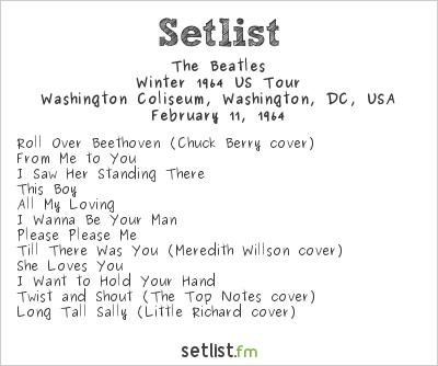 The Beatles Setlist Washington Coliseum, Washington, DC, USA 1964, Winter 1964 US Tour
