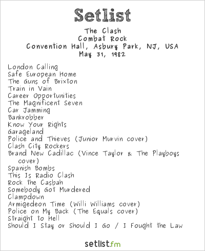 The Clash Setlist Convention Hall, Asbury Park, NJ, USA 1982, Combat Rock