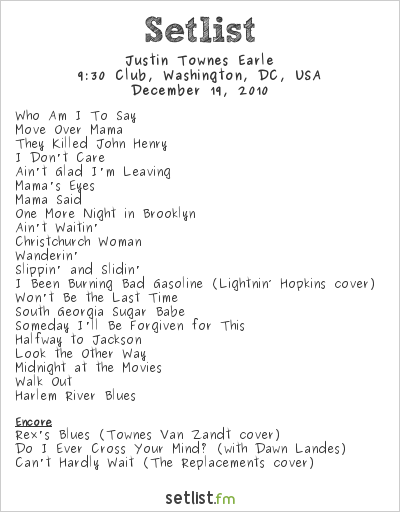 Justin Townes Earle Setlist 9:30 Club, Washington, DC, USA 2010