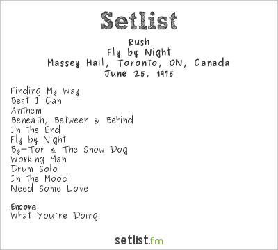 Rush Setlist Massey Hall, Toronto, ON, Canada 1975, Fly by Night Tour