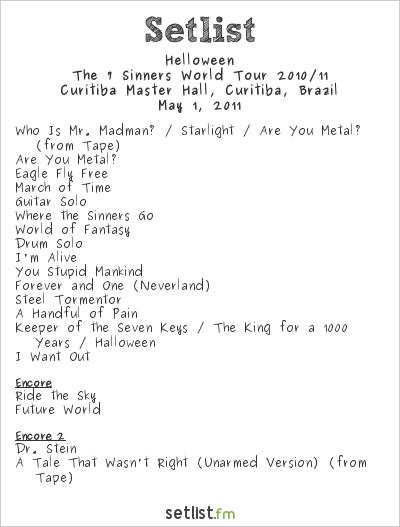 Helloween Setlist Curitiba Master Hall, Curitiba, Brazil 2011, The 7 Sinners World Tour 2010/11