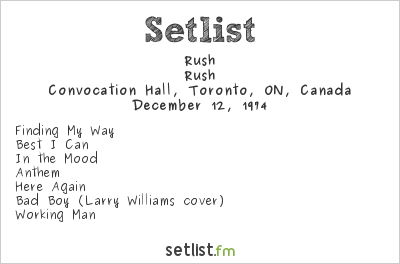 Rush Setlist Convocation Hall, Toronto, ON, Canada 1974, Rush Tour