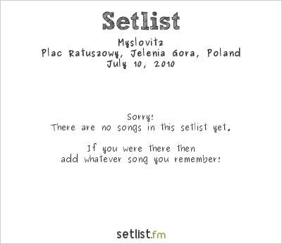 Myslovitz Setlist Plac Ratuszowy, Jelenia Góra, Poland 2010