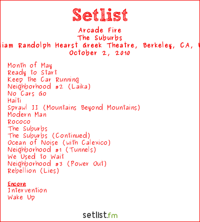 Arcade Fire Setlist Greek Theatre, Berkeley, CA, USA 2010, The Suburbs