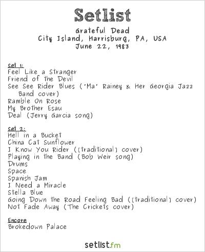 Grateful Dead Setlist City Island, Harrisburg, PA, USA 1983