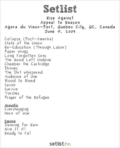 Rise Against Setlist Agora du Vieux-Port, Quebec Quebec, Canada 2009, Rise Against w/ Rancid