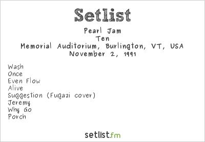 Pearl Jam Setlist Memorial Auditorium, Burlington, VT, USA 1991, Ten
