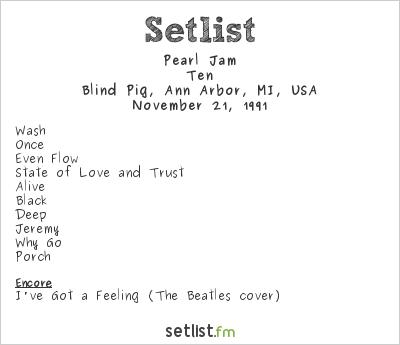 Pearl Jam Setlist Blind Pig, Ann Arbor, MI, USA 1991, Ten