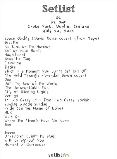 U2 Setlist Croke Park, Dublin, Ireland 2009, 360° Tour
