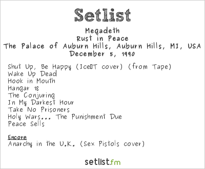 Megadeth Setlist The Palace of Auburn Hills, Auburn Hills, MI, USA 1990, Rust In Peace