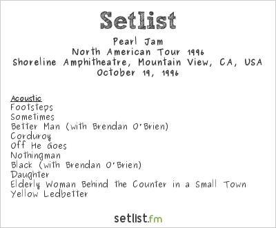 Pearl Jam Setlist Bridge School Benefit 1996, North American Tour 1996
